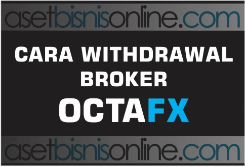 cara withdrawal octafx - cara withdrawal octafx