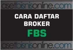 Cara Daftar Dan Membuka Akun Di Broker FBS