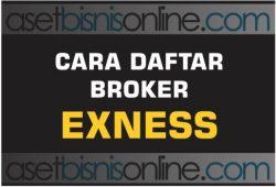 Cara Daftar Dan Membuka Akun Di Broker Exness Indonesia