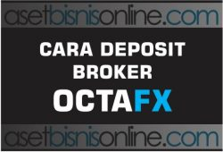 Cara Deposit OctaFX Melalui Bank Lokal Indonesia