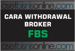 Cara Penarikan Dana/ Withdraw FBS ke Bank